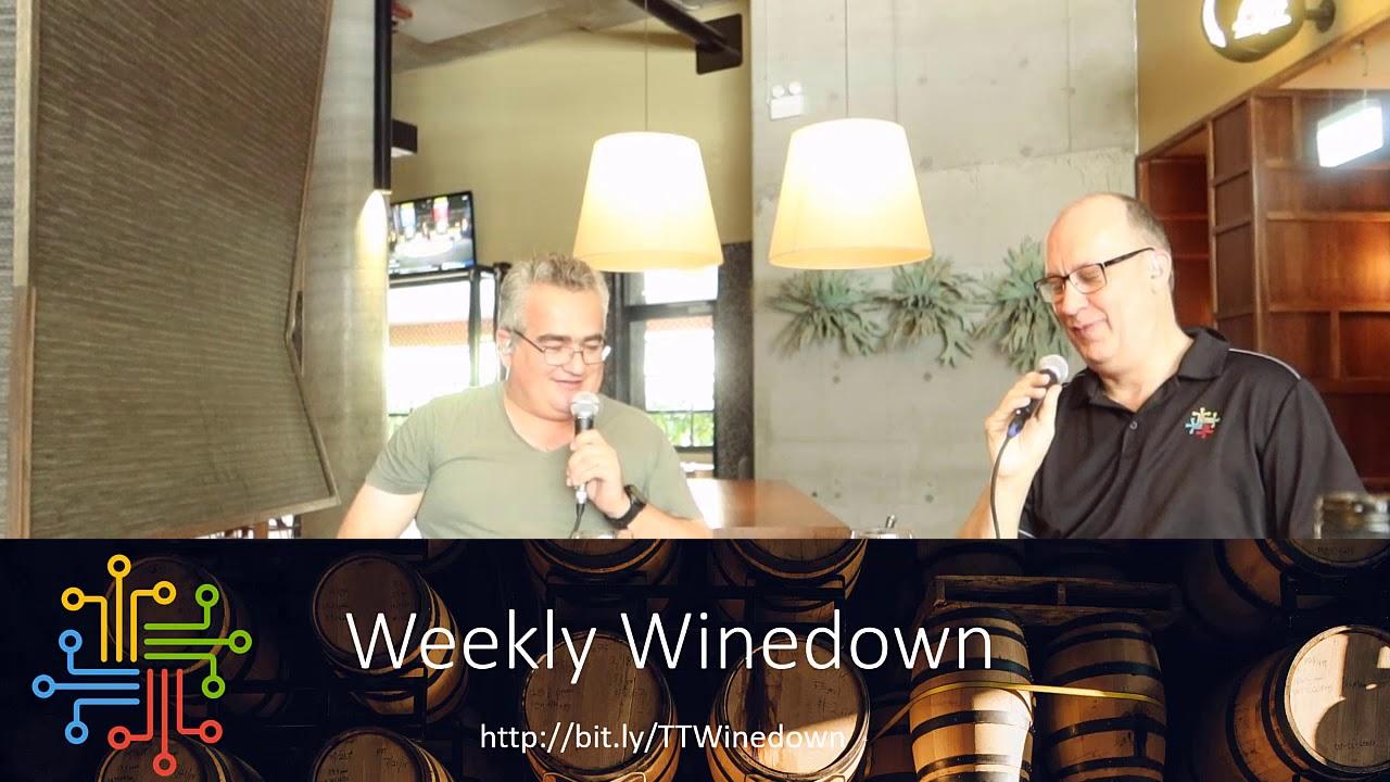 Weekly WineDown Episode 19