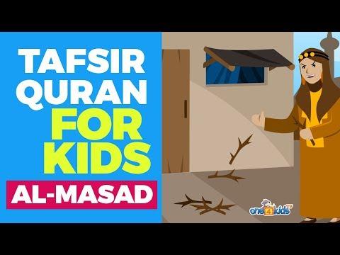 Tafsir Quran For Kids - SURAH AL-MASAD
