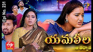 Yamaleela | 16th June 2021 | Full Episode No 231 | ETV Telugu