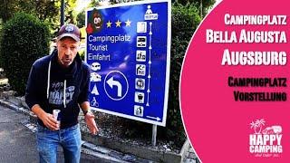 Vorstellung Campingplatz Bella Augusta Augsburg Bayern | Happy Camping