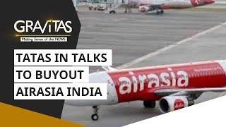 Gravitas: Tatas In Talks To Buyout Airasia India