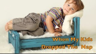 Toddler Sleep: When My Kids Dropped The Nap | CloudMom