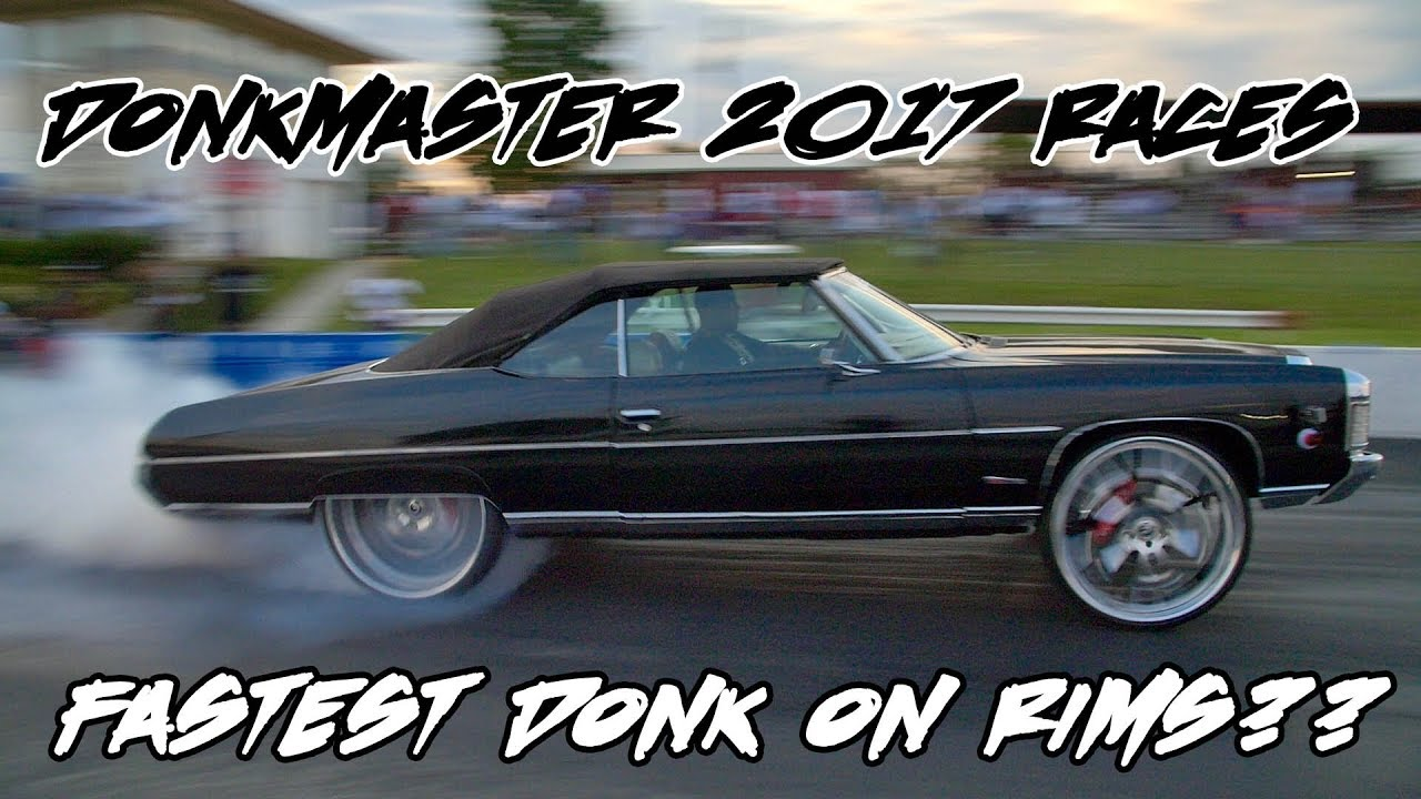 DONKMASTER Z06 DONK 2017 RACES!! FASTEST DONK ON RIMS IN THE WORLD IN 2017???