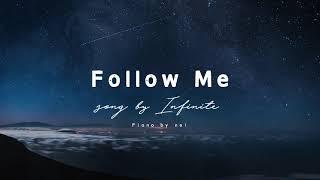인피니트(INFINITE) - Follow Me Piano Cover 피아노 커버