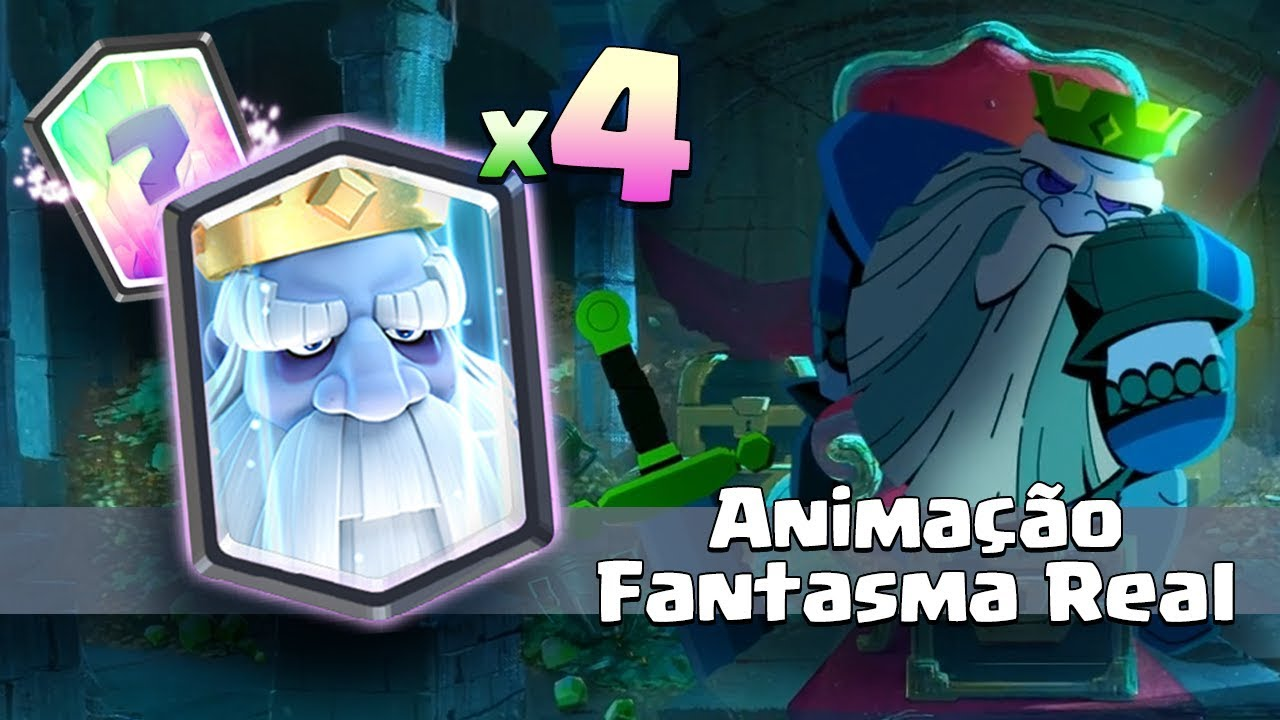 4 X Fantasma Real Nova Animacao Da Carta Lendaria No Clash