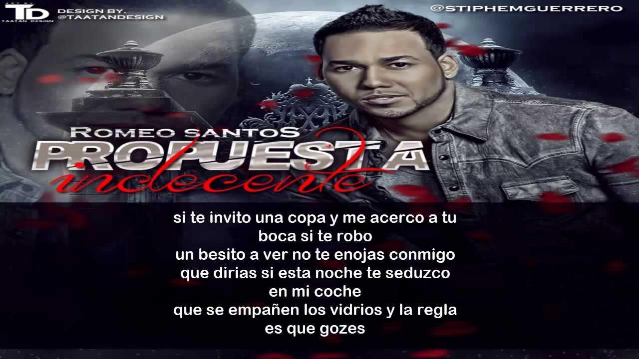 Propuesta Indecente - Romeo Santos (Letra Española y ...  Romeo Santos Propuesta Indecente Letra
