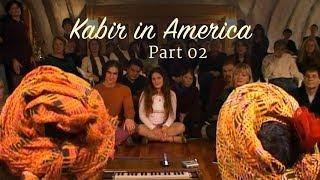अजब शहर: अमरीका में कबीर - भाग २/ Ajab Shahar: Kabir in America-Part 2 (Hindi Subtitles)