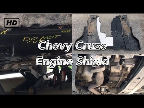 Chevy Cruze engine splash guard replacement