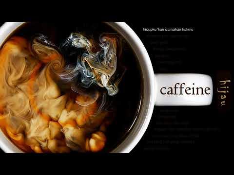 Caffeine - Hidupku 'Kan Damaikan Hatimu