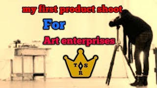 My first product shoot!! Art enterprises !! Detail filming !! the world  of !!Handi crafts!!
