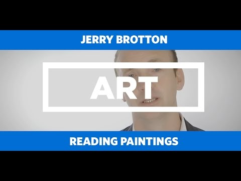 ART: Reading Paintings - Jerry Brotton