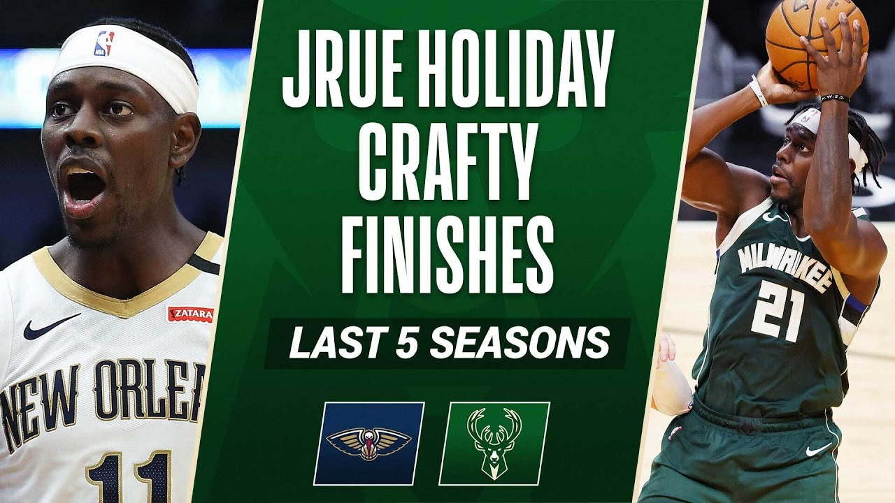 LAST 5 SEASONS Of Jrue Holiday's Crafty Handles & Finishes 👀