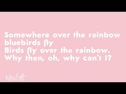 Ariana Grande - Somewhere Over The Rainbow lyrics