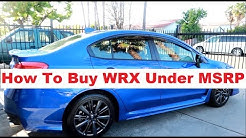 How To Buy A Brand New Subaru WRX Under MSRP!
