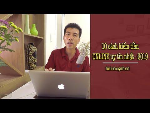 10 Cách Kiếm Tiền Online UY TÍN & BỀN VỮNG Nhất Năm 2019 - Dành Cho Người Mới!