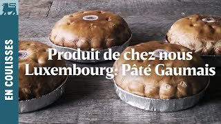 Produit de chez nous | Luxembourg: Pâté Gaumais