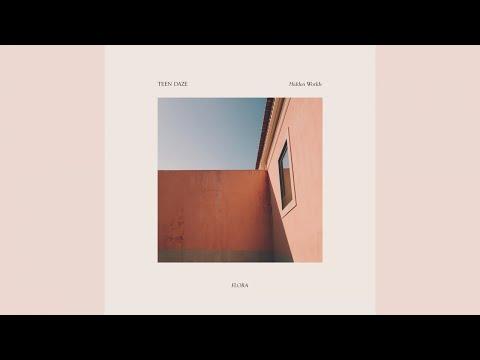 Teen Daze - Hidden Worlds (Official Audio)