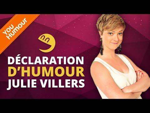 JULIE VILLERS - Déclaration d'Humour