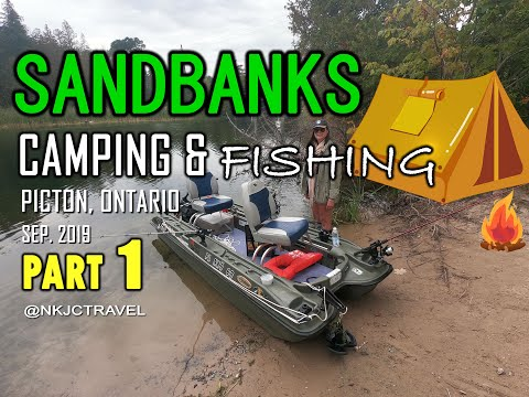 Sandbanks Provincial Park (Camping & Fishing) Sept. 2019 - PART 1