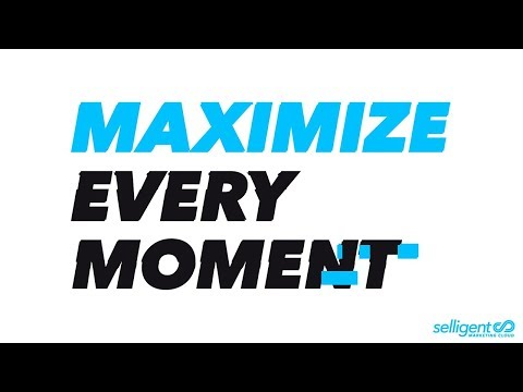 Selligent Marketing Cloud | Brand Campaign | Maximize Every Moment Short