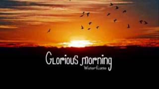 Repeat youtube video Waterflame - Glorious morning