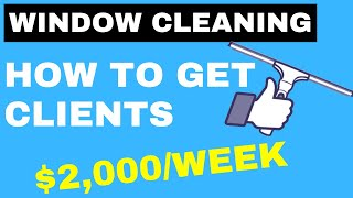 How To Get WINDOW Cleaning CLIENTS (Marketing With No Money)