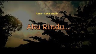 Gambar cover Kata - kata sedih Rindu Mantan - Rindu