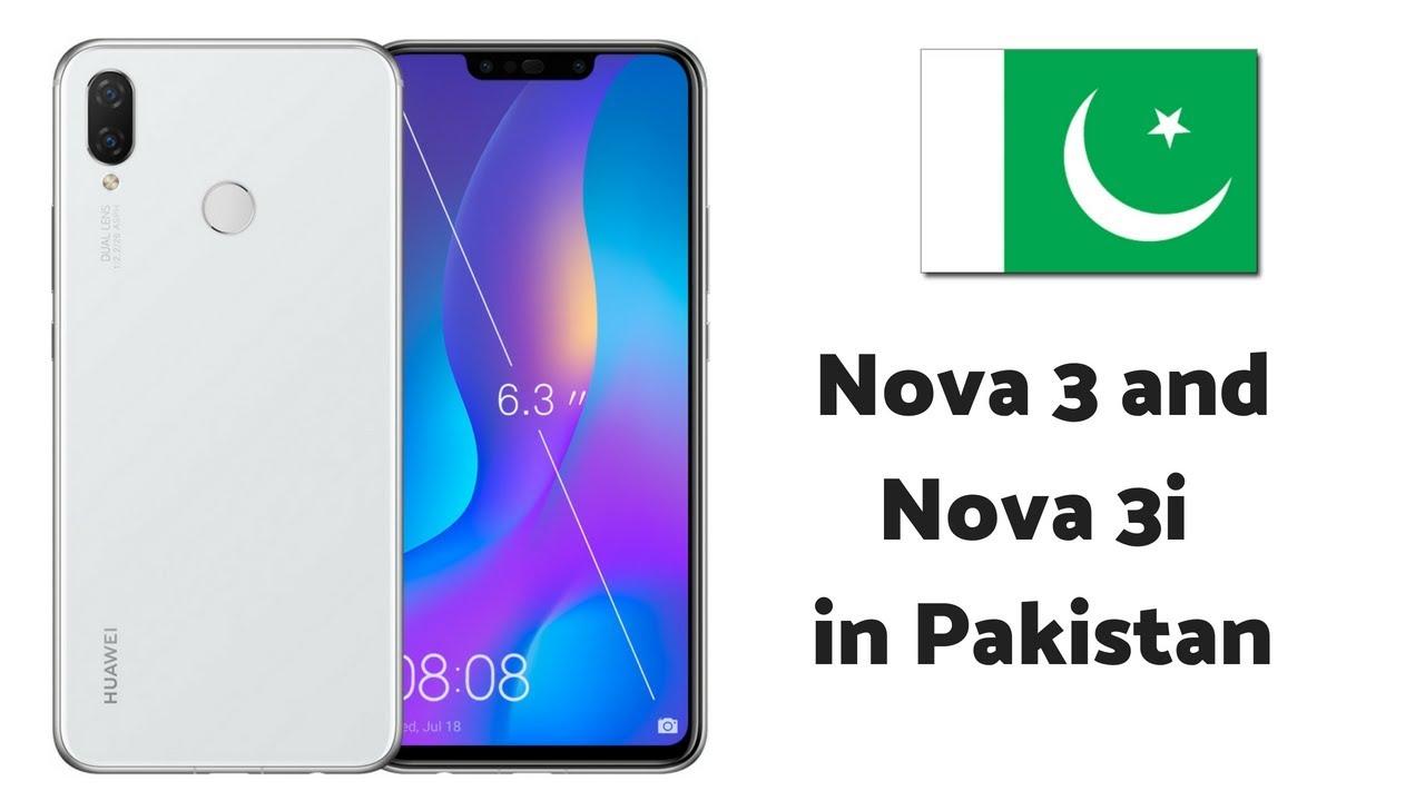 Huawei Nova 3 and Nova 3i Price in Pakistan and Specs - YouTube