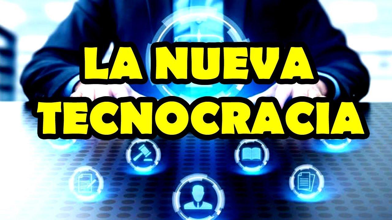 LA NUEVA TECNOCRACIA - NoTanLejos