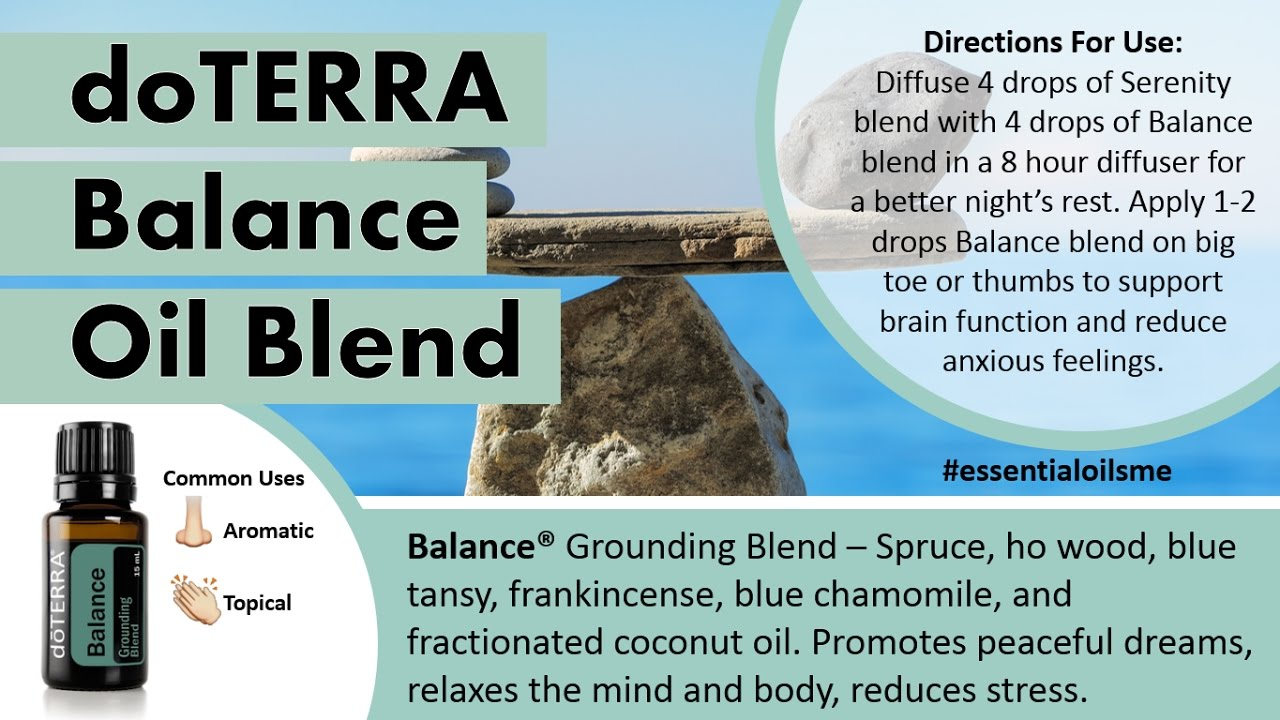Fabulous Doterra Balance Oil Blend Uses Youtube