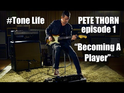 TONE LIFE feat. PETE THORN #1 BECOMING A PLAYER