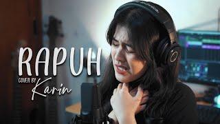 Agnes Monica - Rapuh Cover || Karin
