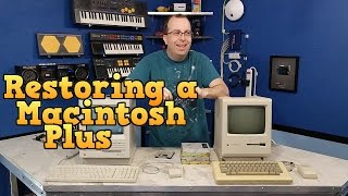 Restoring the Macintosh Plus to working order!