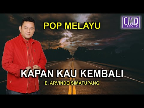 kapan kau kembali - ARVINDO POP MELAYU [Official Music Video]