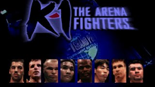 K 1 The Arena Fighters