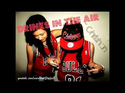 Drinks in the air - Chrishan