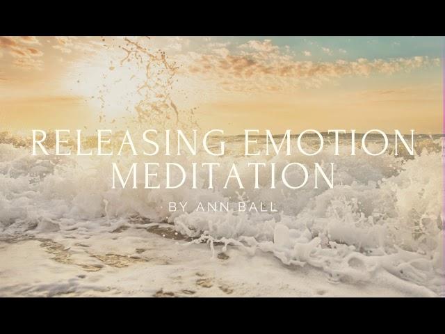 Releasing Emotion