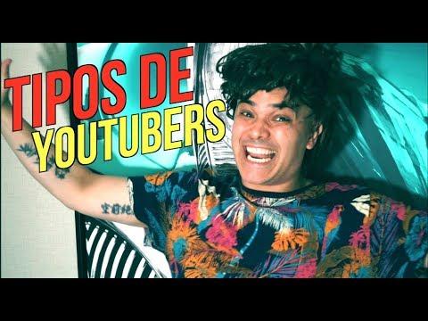Tipos de Youtubers