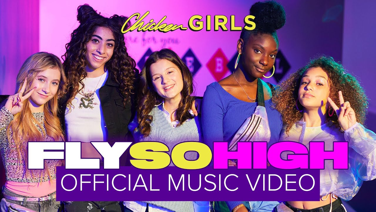 Download FLY SO HIGH   Chicken Girls   Official Music Video