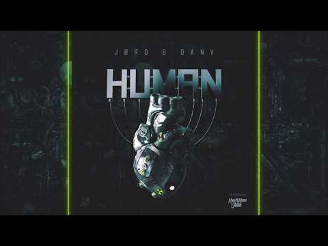 JØRD & DanV - Human (Original By Rag'n'Bone Man)