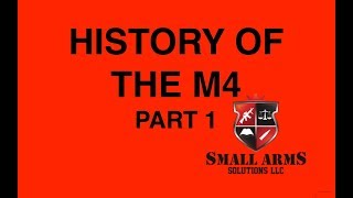 History and Development of the M4 Carbine Part 1