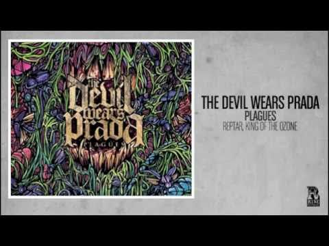 The Devil Wears Prada - Reptar, King Of The Ozone