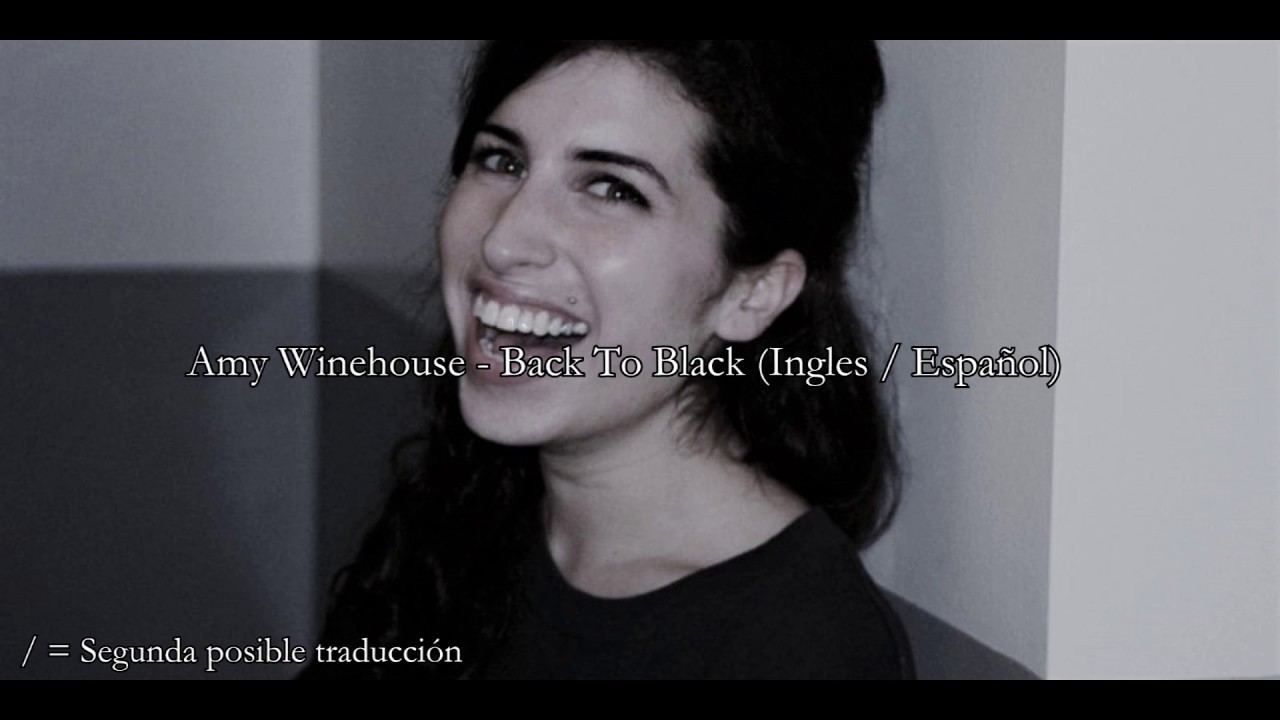 Amy Winehouse Back To Black Subtitulada Español Youtube