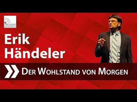 Erik Händeler - Sozialverhalten Heute Und Der Wohlstand Von Morgen