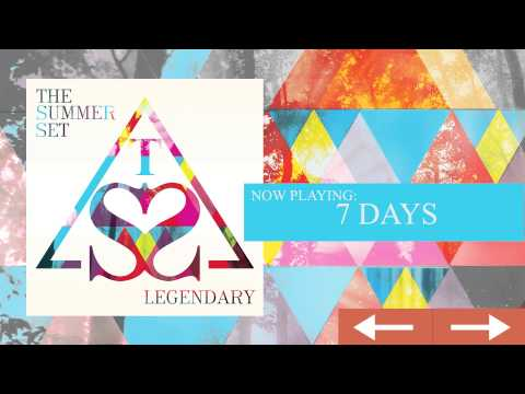 The Summer Set - 7 Days (Track 09)