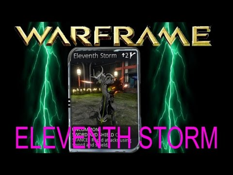 Warframe 14 How To Get The Eleventh Storm Stance Mod (sword And Shield Mod)