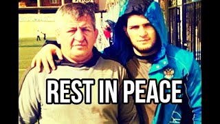 Khabib Nurmagomedov's Father Has Passed Away