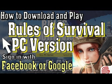 How to Download and Play Rules of Survival PC Version With Google and Facebook Login