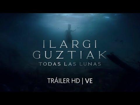 Tráiler de Ilargi Guztiak: Todas las lunas