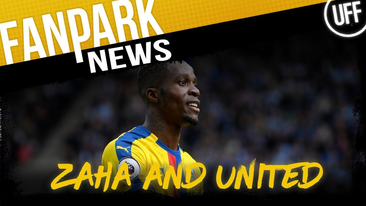 ZAHA TREATED BADLY AT UNITED ? | FanPark News